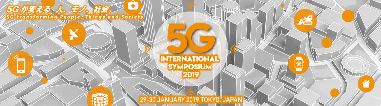 5G INTERNATIONAL SYMPOSIUM 2019